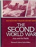 The Second World War, John H. Bradley, Jack W. Dice, 0895293137