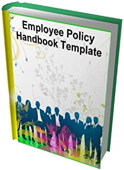 employee policy handbook template ebook dorathea du plessis kindle store. Black Bedroom Furniture Sets. Home Design Ideas