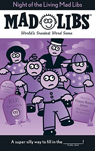 Night of the Living Mad Libs -