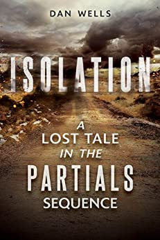 Isolation (Partials) by [Wells, Dan]