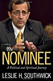The Nominee, Leslie H. Southwick, 1617039128