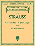 Strauss: Concerto No. 1 in E Flat Major, Op. 11: For Horn and Piano (Schirmer's Library of Musical Classics)