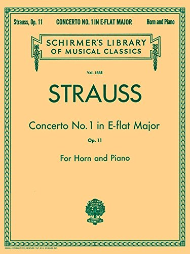 Concerto No. 1 in E Flat Major, Op. 11: Schirmer Library of Classics Volume 1888 French Horn and Piano Re (Schirmer's Library of Musical Classics)