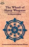 img - for The Wheel of Sharp Weapons by Dharmarakshita (2007-12-31) book / textbook / text book