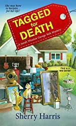 Tagged for Death (Sarah Winston Garage Sale Mysteries) by Sherry Harris (2014-12-02)