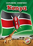 Kenya (Blastoff! Readers: Exploring Countries) (Blastoff Readers. Level 5)