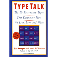 Type Talk: The 16 Personality Types That Determine How We Live, Love, and Work (English Edition)
