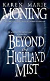 Beyond the Highland Mist (Highlander, Band 1)