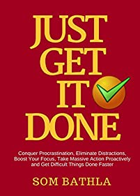 Just Get It Done by Som Bathla ebook deal