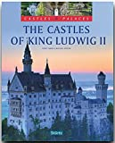 The Castles of King Ludwig II (Castles & Palaces)