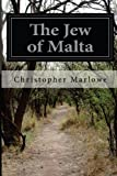 The Jew of Malta, Christopher Marlowe, 1497547008