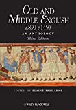 Old and Middle English c.890-c.1450 - An Anthology3e