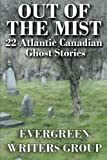 img - for Out of the Mist: 22 Atlantic Canadian Ghost Stories book / textbook / text book