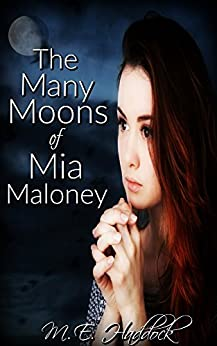 Download for free The Many Moons of Mia Maloney