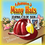 Momma's Many Hats (Journal and Color Book)
