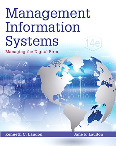Management Information Systems  Managing The Digital Firm  14Th Edition