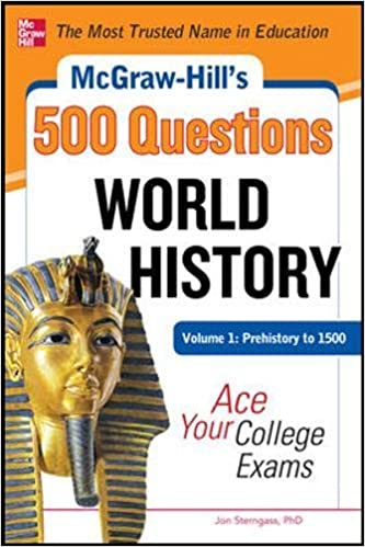 mcgraw-hill-s-500-world-history-questions-volume-1-prehistory-to-1500-ace-your-college-exams-mcgraw-hill-s-500-questions