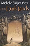 img - for Into the Dark Lands (The Sundered, Book 1) book / textbook / text book