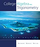 Bundle: College Algebra and Trigonometry, 7th + Enhanced WebAssign Homework with EBook Access Card for One Term Math and Science : College Algebra and Trigonometry, 7th + Enhanced WebAssign Homework with EBook Access Card for One Term Math and Science, Aufmann and Aufmann, Richard N., 1424089166