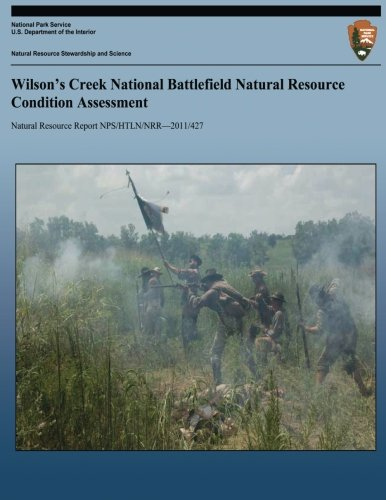 Wilson's Creek National Battlefield Natural Resource Condition Assessment (Natural Resource Report NPS/HTLN/NRR?2011/427)