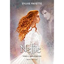 Nellie, Tome 4 - Conspiration: Conspiration