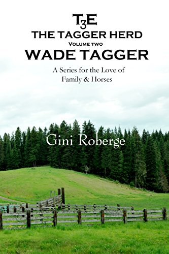 The Tagger Herd:  Wade Tagger by [Roberge, Gini]