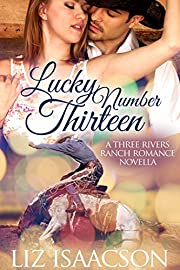 Lucky Number Thirteen (Three Rivers Ranch Romance Book 10)