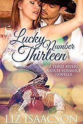 Lucky Number Thirteen (Three Rivers Ranch Romance Book 10)