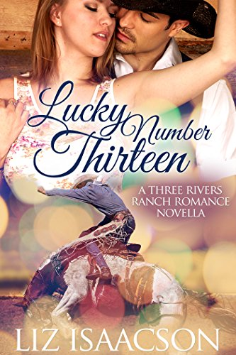 Pdf Spirituality Lucky Number Thirteen (Three Rivers Ranch Romance Book 10)