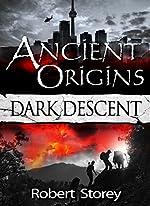 Ancient Origins (Dark Descent): Book 2 of Ancient Origins