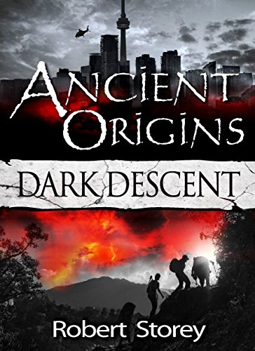 DARK DESCENT: Ancient Origins Book 2