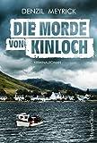 Die Morde von Kinloch: Kriminalroman (DCI Jim Daley 3) (German Edition)