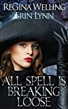 All Spell is Breaking Loose (Fate Weaver Book 2)