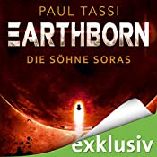 Die Söhne Soras (Earthborn 3) | Paul Tassi
