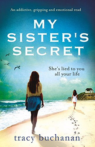 My Sister's Secret: An addictive, gripping and emotional
