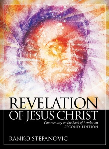 Revelation of jesus christ commentary on the book of revelation revelation of jesus christ commentary on the book of revelation by stefanovic ranko fandeluxe Image collections