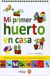 Mi primer huerto en casa (Libros prácticos): Amazon.es: AA. VV ...