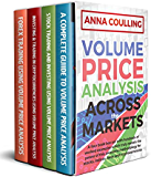 Volume Price Analysis Across The Markets: A four book box set with hundreds of worked examples, revealing the power of this awesome methodology for stocks, indices, commodities and digital currencies