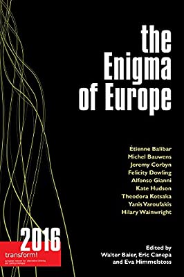 The Enigma of Europe: transform! 2016 (Transform (ISSN 1865-3480))