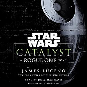 Catalyst (Star Wars) Audiobook