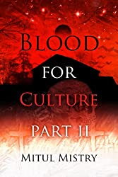 Blood For Culture: Part 2