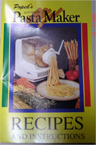 Popeil Pasta Maker Recipe Book
