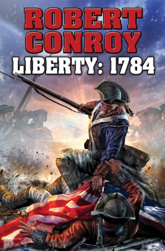 (Liberty: 1784: The Second War for Independence)