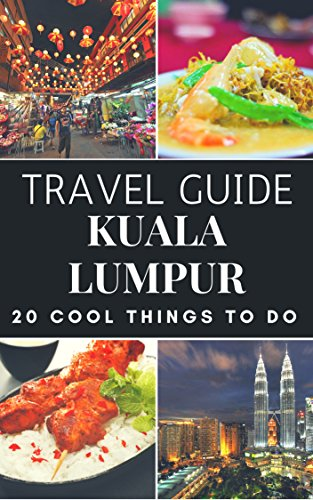 Kuala Lumpur 2018 : 20 Cool Things to do during your Trip to Kuala Lumpur: Top 20 Local Places You Can