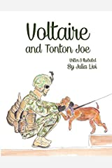 Voltaire and Tonton Joe (Voltaire: The Franco-American Hipster Dog) (Volume 2) by Livi Julia (2014-09-09) Paperback