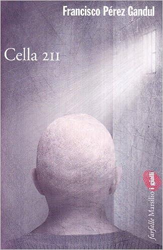 FRANCISCO PEREZ GANDUL: CELLA 211