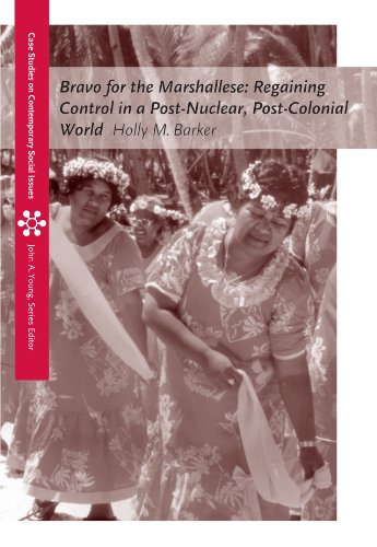 Bravo for the Marshallese: Regaining Control in a Post-Nuclear, Post-Colonial World (Case Studies on Contemporary Social