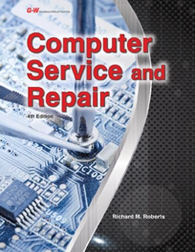 Computer Service and Repair by Goodheart-Willcox