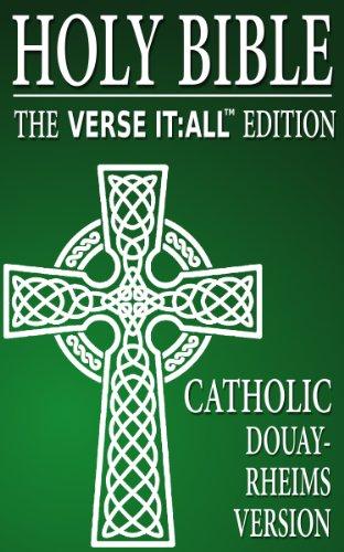 (CATHOLIC BIBLE: DOUAY RHEIMS VERSION, Verse It:All Books Edition (Searchable))