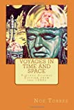 Voyages in Time and Space, Noe Torres, 1496160517